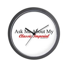 """Ask About My Inperial"" Wall Clock"