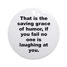 Cool That grace Ornament (Round)