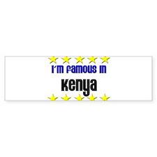 I'm Famous in Kenya Bumper Bumper Sticker