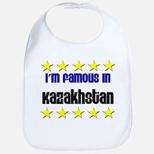 I'm Famous in Kazakhstan Bib
