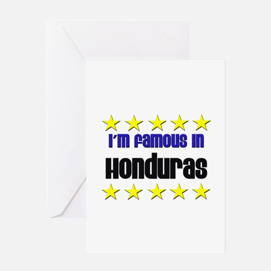 I'm Famous in Honduras Greeting Card