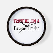 Trust Me I'm a Futures Trader Wall Clock