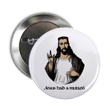 JESUS HAD A MULLET Button