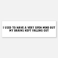 I used to have a very open mi Bumper Bumper Bumper Sticker