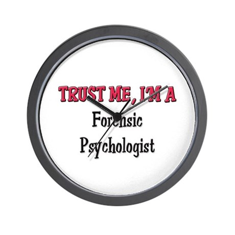 Trust Me I'm a Forensic Psychologist Wall Clock
