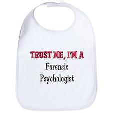 Trust Me I'm a Forensic Psychologist Bib