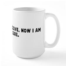 I used to be indecisive now I Coffee Mug
