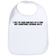 I try to take one day at a ti Bib