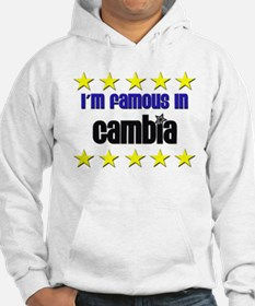 I'm Famous in Gambia Hoodie