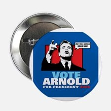 """ARNOLD for PRESIDENT 2.25"""" Button (100 pack)"""