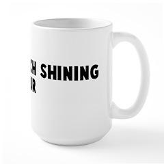 Improve each shining hour Large Mug
