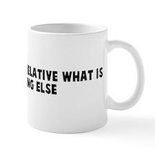 If everything is relative wha Mug