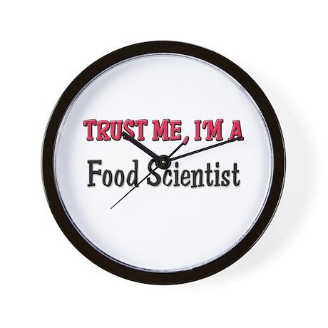 Trust Me I'm a Food Scientist Wall Clock