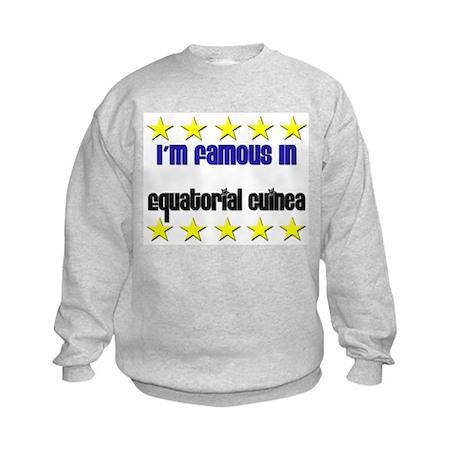 I'm Famous in Equatorial Guinea Kids Sweatshirt