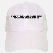 If you try and do not succeed Baseball Baseball Cap