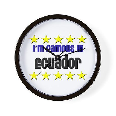 I'm Famous in Ecuador Wall Clock