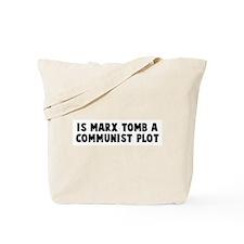 Is marx tomb a communist plot Tote Bag