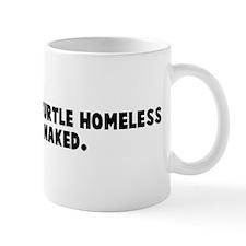 Is a shell less turtle homele Coffee Mug