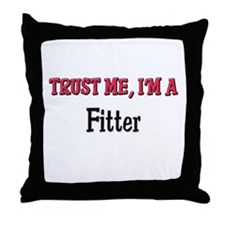 Trust Me I'm a Fitter Throw Pillow