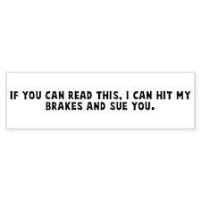 If you can read this I can hi Bumper Bumper Sticker
