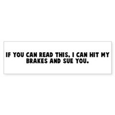 If you can read this I can hi Bumper Car Sticker