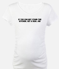 If you can not stand the kitc Shirt