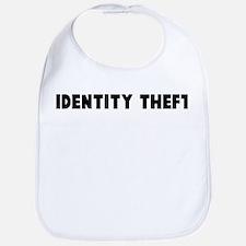 Identity theft Bib