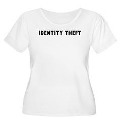 Identity theft T-Shirt