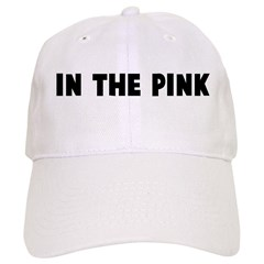 In the pink Baseball Cap