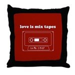 Love Is Mix Tapes Throw Pillow