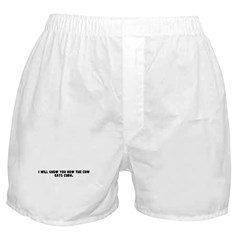 I will show you how the cow e Boxer Shorts