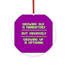 Growing  old Keepsake (Round)