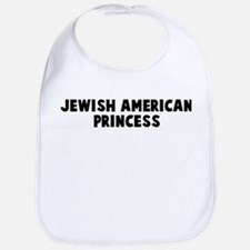 Jewish american princess Bib