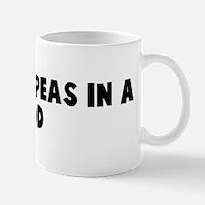 Like two peas in a pod Mug