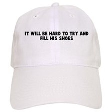 It will be hard to try and fi Baseball Cap