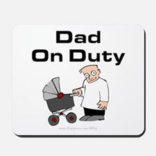 Dad On Duty Mousepad