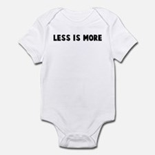 Less is more Infant Bodysuit