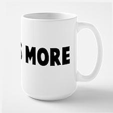 Less is more Large Mug