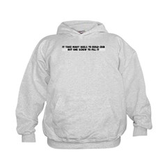 It take many nails to build c Kids Hoodie