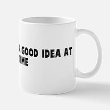 It seemed like a good idea at Mug