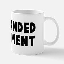 Left handed compliment Mug