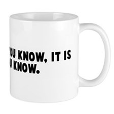 It is not who you know it is  Mug