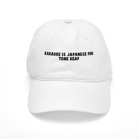 Karaoke is japanese for tone Cap