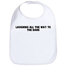 Laughing all the way to the b Bib