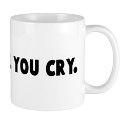 Laugh till you cry Mug