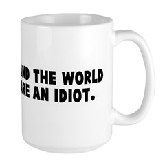 Laugh alone and the world thi Mug