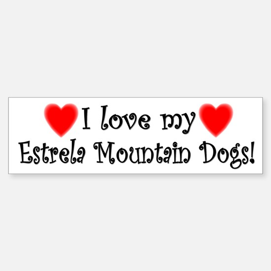 I Love My Estrela Mountain Dogs Bumper Bumper Bumper Sticker