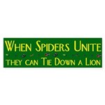 When Spiders Unite bumper sticker