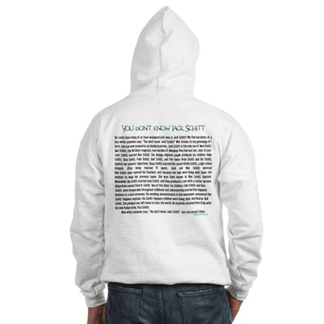 YOU DON'T KNOW JACK SHITT Hooded Sweatshirt