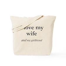 Wife/my girlfriend Tote Bag